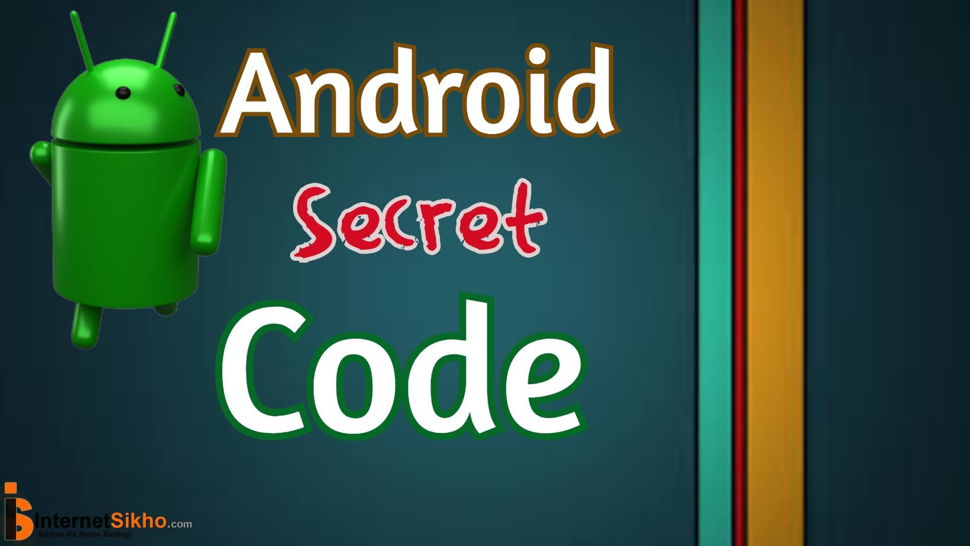 ANDROID SECRET CODE